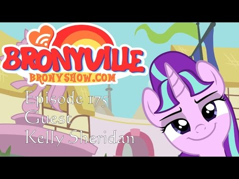 Bronyville Episode 175 with Guest Kelly Sheridan