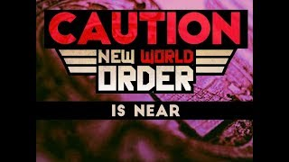 """""""Prophecy Update: Three Signs the New World Order is Near"""""""