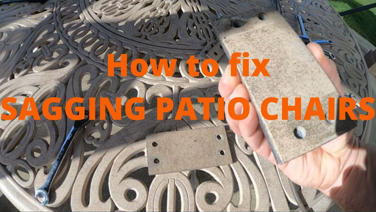 to fix sagging patio chairs properly