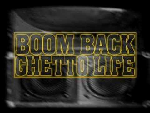 Boom Back - Ghetto Life