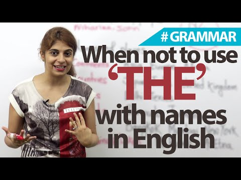 Names without 'The' (definite article) - English Grammar lesson