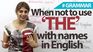Names without 'The' (definite article) - English Grammar lesson thumbnail