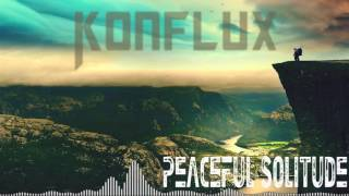 Konflux - Peaceful Solitude