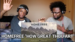 Home Free How Great Thou Art REACTION