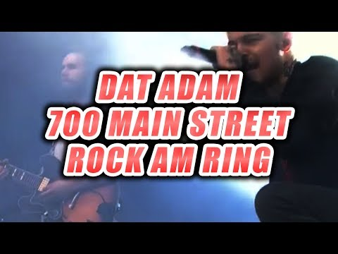 DAT ADAM - 700 Main Street (Live AUFTRITT BEI ROCK AM RING) / Ich bewerte MUSIK