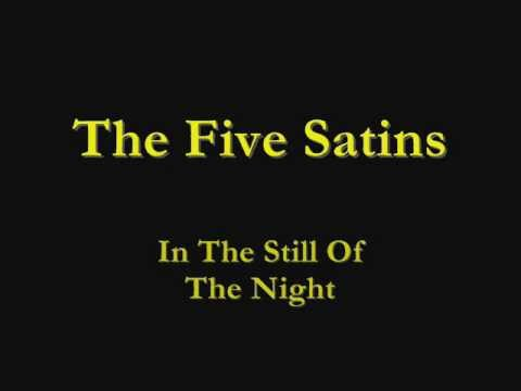 The Five Satins - In The Still Of The Night - 1956