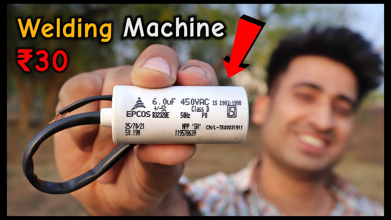 Fan Capacitor से बनाई Welding Machine || How To Make Spot Welding