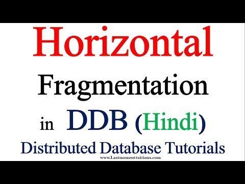 Horizontal fragmentation in Hindi | Distributed Database Tutorials