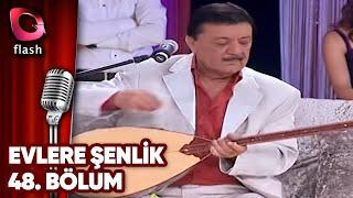 Evlere Şenlik - Türkülerle Coşalım