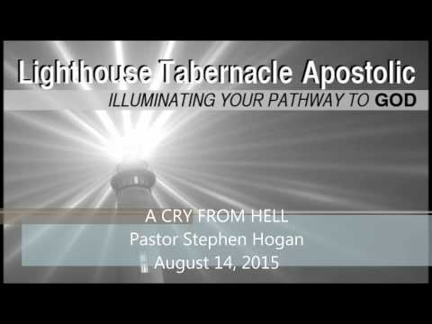Apostolic Preaching – A Cry From Hell