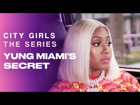 Yung Miami's Secret | City Girls - The Series