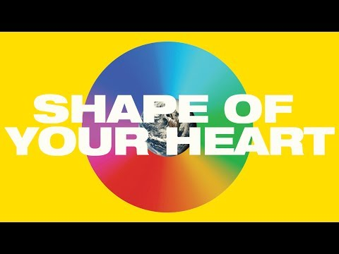 Shape of Your Heart Lyric Video -- Hillsong UNITED