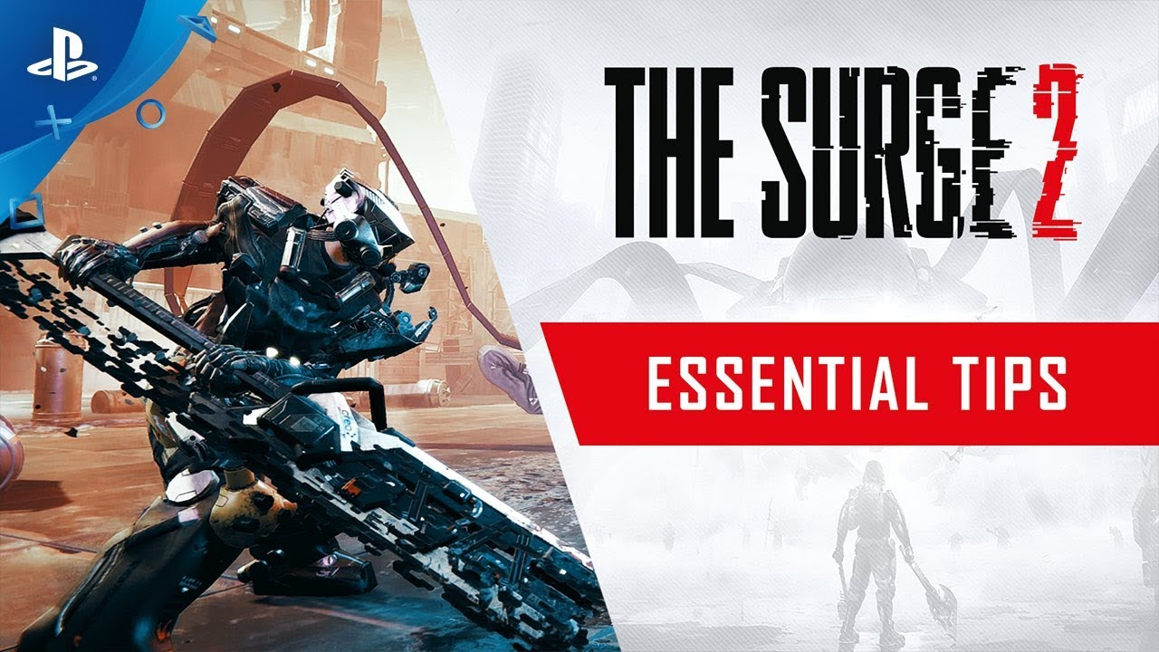 The Surge 2 - Essential Tips | PS4