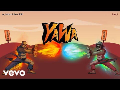 Ajebutter22, BOJ - Yawa (Official Audio)