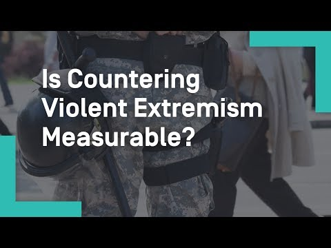 Is Countering Violent Extremism Measurable?