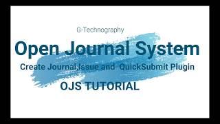 जर्नल, इश्यू और क्विकसबमिट प्लगइन बनाएं   ओपन जर्नल सिस्टम   भाग 1 screenshot 1