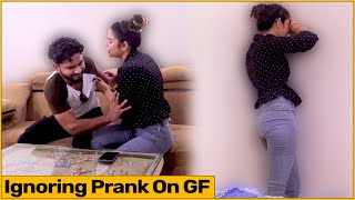 Ignoring Prank On My Girlfriend | Ft. The Rds Films |RDS Production