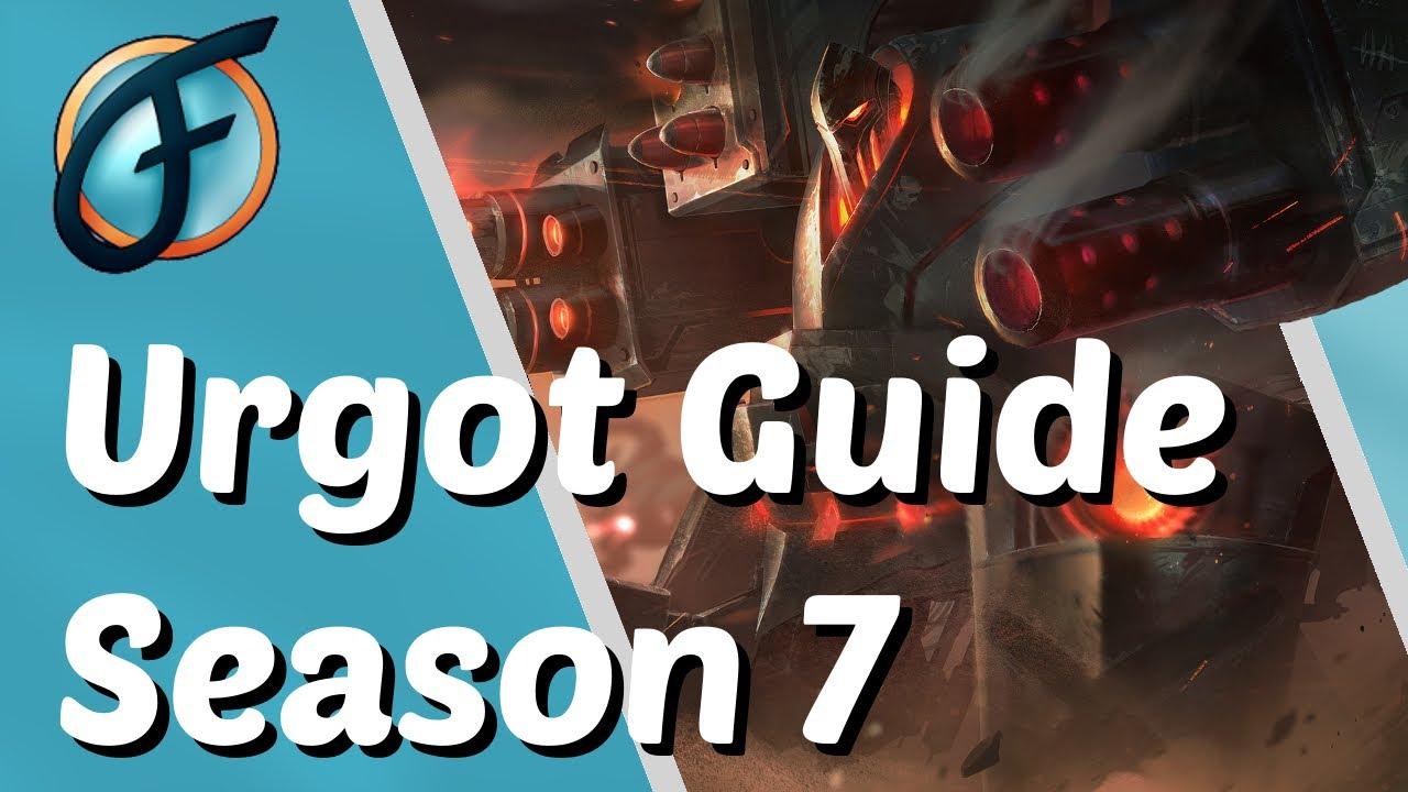 Urgot Guide Build Season 7 715 Rework German Deutsch Youtube