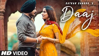 Daaj (Full Song) Satkar Sandhu | Arjan Virk | Jassi X | Latest Punjabi Song 2020