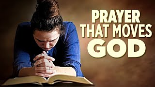 Daily Prayers That Wİll Move God's hand Over Your Life! (Burning Prayers)