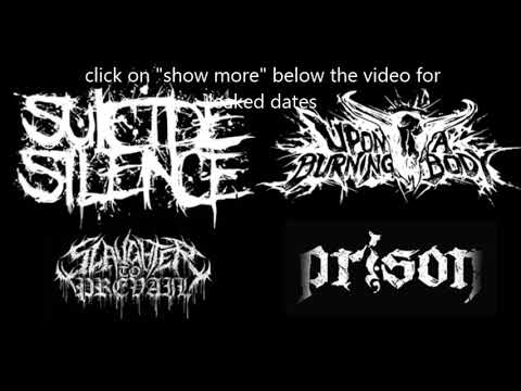 Suicide Silence tour rumored with Upon A Burning Body, Slaughter To Prevail, and Prison!