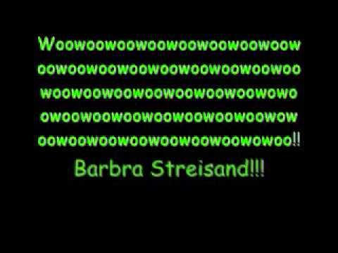 Barbra Streisand By Duck Sauce Lyrics!!!!