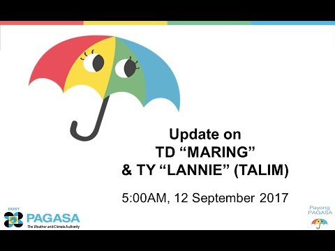 """Press Briefing: TD """"#MARINGPh"""" and TY """"#LANNIE"""" (TALIM) September 12, 2017 Tuesday 5AM"""