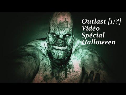 Spéciale Halloween | Outlast #1:Petit...