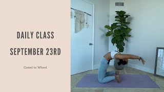 Daily Class September 23rd: Camel to Wheel