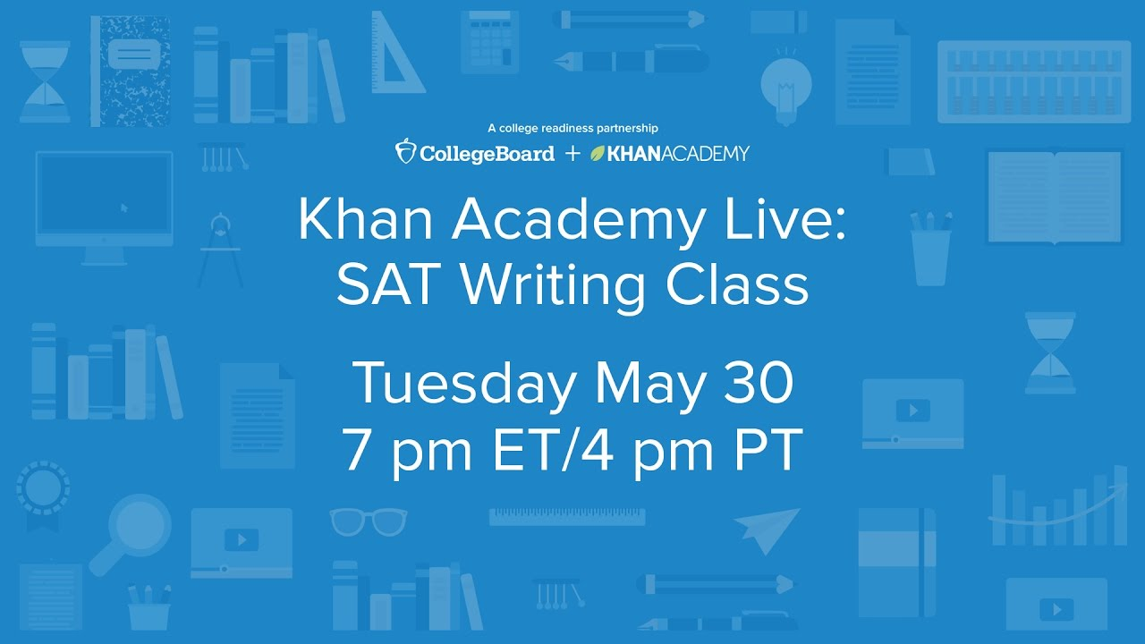 khan academy writing Essay writing academy essay-academycom is a reputable company offering a wide range of academic services worldwide our customers come from all corners of the.