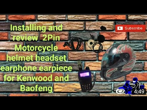 Installing and Review for 2Pin motorcycle helmet  headset earphone Earpiece for kenwood and baofeng