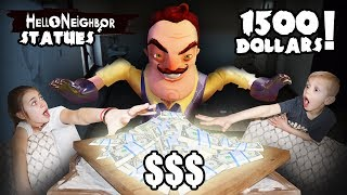 Hello Neighbor In REAL LIFE Statues Style! | Hello Neighbor STOLE $1500 And We Must TAKE It BACK!