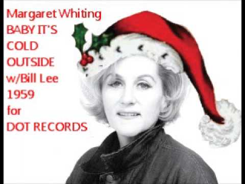 Margaret Whiting: Baby It's Cold Outside