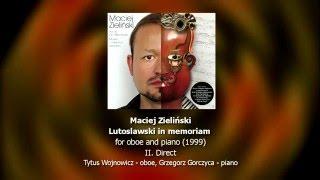 Maciej Zieliński - Lutosławski in memoriam na obój i fortepian