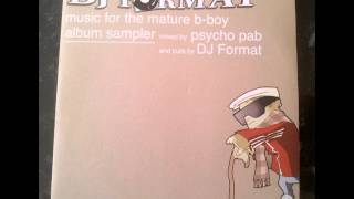 DJ Format - Music For The Mature B Boy - Album Sampler Mix