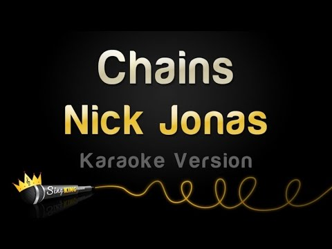 Nick Jonas - Chains (Karaoke Version)