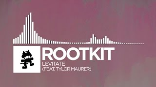 Repeat youtube video Rootkit - Levitate (feat. Tylor Maurer) [Monstercat Release]