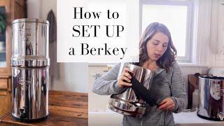 How to Set Up a Berkey