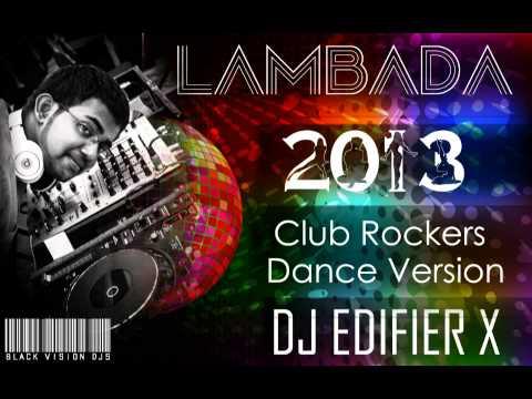 Kaoma - Lambada - Dance Mix 2013 - DJ EDIFIER X