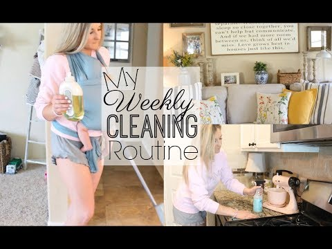 MY WEEKLY CLEANING ROUTINE 2018   CLEAN WITH ME  CLEANING MOTIVATION