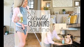 MY WEEKLY CLEANING ROUTINE 2018 | CLEAN WITH ME| CLEANING MOTIVATION