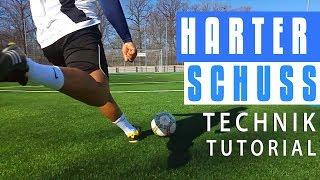 Härter schießen! - Fußball Technik Tutorial