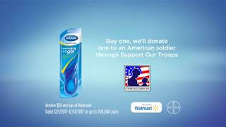 Dr. Scholls  Walmart Ad Campaign partners with Support Our Troops<sup>®</sup>