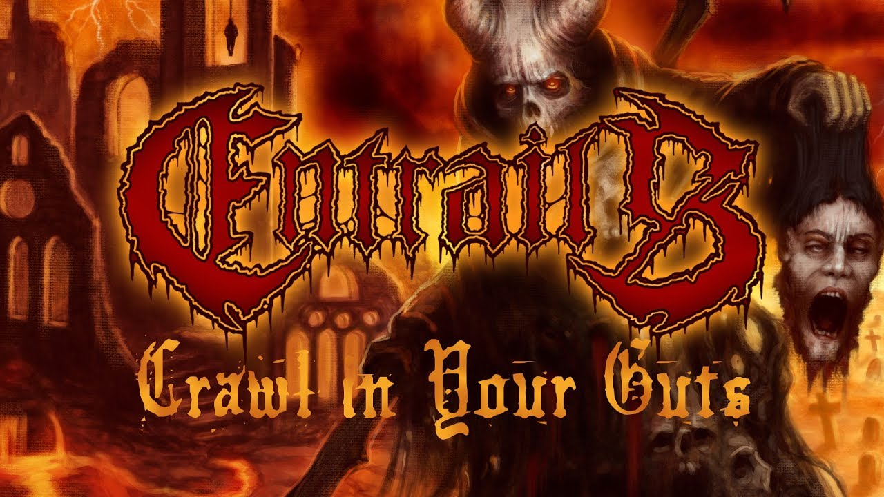 "Entrails ""Crawl in Your Guts"" (OFFICIAL)"