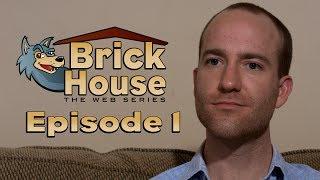 Brick House - Season 1, Episode 1: The Question