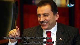 Muhsin Yazıcıoğlu'nun unutulmayan sözleri