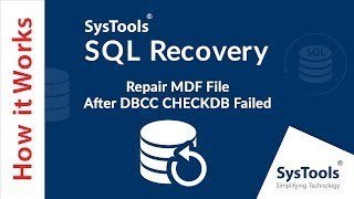 SQL Recovery Tool - Repair MDF File After DBCC CHECKDB Failed