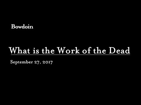 "Thomas Laqueur: ""What is the Work of the Dead?"""