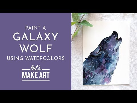 Galaxy Wolf - Watercolor Tutorial With Sarah Cray