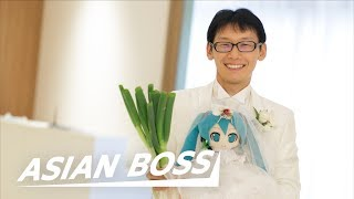 This Japanese Man Married A Hologram | ASIAN BOSS